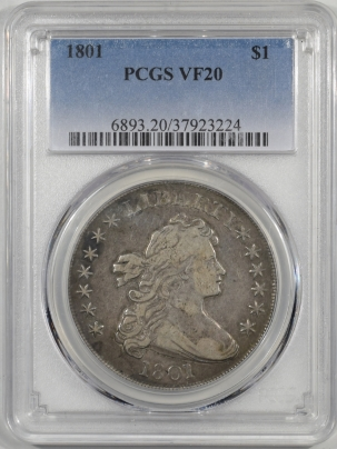 Early Dollars 1801 DRAPED BUST DOLLAR PCGS VF-20, ORIGINAL, TOUGH DATE
