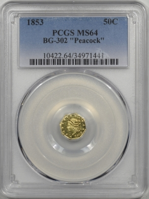 Coin World/Numismatic News Featured Coins 1853 50c FRACTIONAL GOLD BG-302 PEACOCK PCGS MS-64 RARE & POPULAR TYPE!