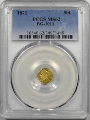 1871-G50C-BG1011-PCGS-MS62-449-1
