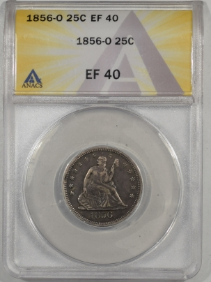 Liberty Seated Quarters 1856-O LIBERTY SEATED QUARTER ANACS EF-40