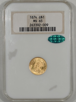 $1 1874 $1 GOLD DOLLAR NGC MS-65 PQ! FATTY CAC APPROVED!
