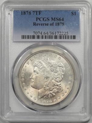 Morgan Dollars 1878 7TF MORGAN DOLLAR – REV OF 1878 PCGS MS-64