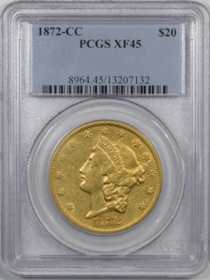 On Sale 1872-CC $20 LIBERTY GOLD PCGS XF-45, STRONG DETAILS, FLASHY, TOUGH CARSON CITY