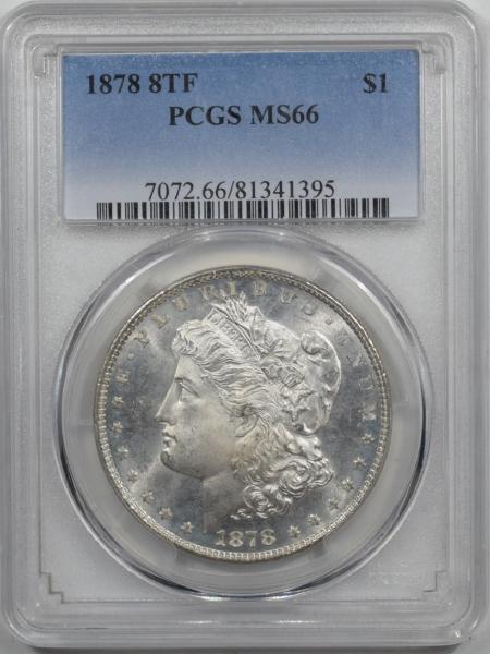 Morgan Dollars 1878 8TF MORGAN DOLLAR PCGS MS-66, ORIGINAL WHITE, SUPERB GEM