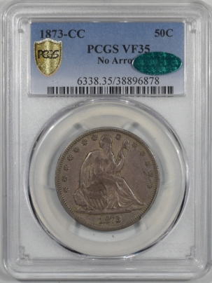 CAC Approved Coins 1873-CC LIBERTY SEATED HALF DOLLAR – NO ARROWS PCGS VF-35 CAC APPROVED