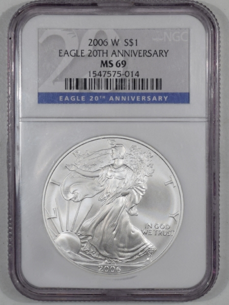 New Certified Coins 2006-W AMERICAN SILVER EAGLE 20TH ANNIVERSARY NGC MS-69