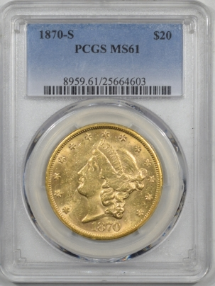 $20 1870-S $20 LIBERTY GOLD PCGS MS-61 FLASHY AND FRESH!