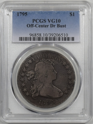 Coin World/Numismatic News Featured Coins 1795 DRAPED BUST DOLLAR – OFF CENTER PCGS VG-10 PQ! LOOKS FULL FINE!