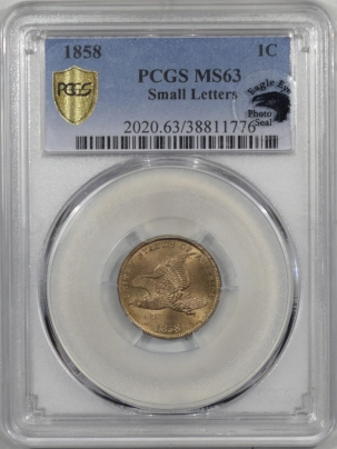 Flying Eagle 1858 FLYING EAGLE CENT – SMALL LETTERS PCGS MS-63 EAGLE EYE, VERY LUSTROUS!