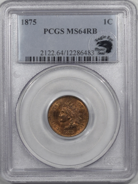 Indian 1875 INDIAN CENT PCGS MS-64 RB, PREMIUM QUALITY & 65 QUALITY, EAGLE EYE!