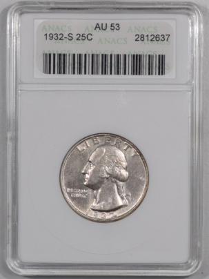 New Certified Coins 1932-S WASHINGTON QUARTER ANACS AU-53
