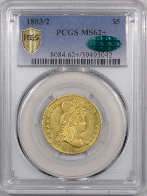 $5 1803/2 $5 DRAPED BUST GOLD PCGS MS-62+, CAC, VERY FRESH & LOOKS MS-63, PQ+!