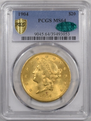 $20 1904 $20 LIBERTY GOLD PCGS MS-64, CAC APPROVED, PQ & VIRTUALLY MS-65 QUALITY!