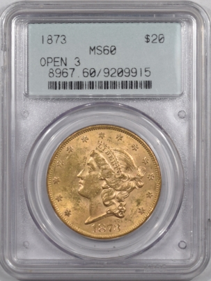 $20 1873 $20 LIBERTY HEAD GOLD OPEN 3 PCGS MS-60 PQ++ TWO PIECE RATTLER!