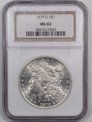 Coin World/Numismatic News Featured Coins 1879-O MORGAN DOLLAR – NGC MS-63, BLAST WHITE WELL STRUCK!