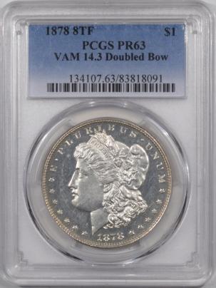 Dollars 1878 8TF PROOF MORGAN DOLLAR PCGS PR-63, VAM 14.3, SEMI CAMEO, 500 MINTED, RARE