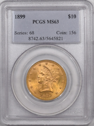 New Certified Coins 1899 $10 LIBERTY HEAD GOLD – PCGS MS-63