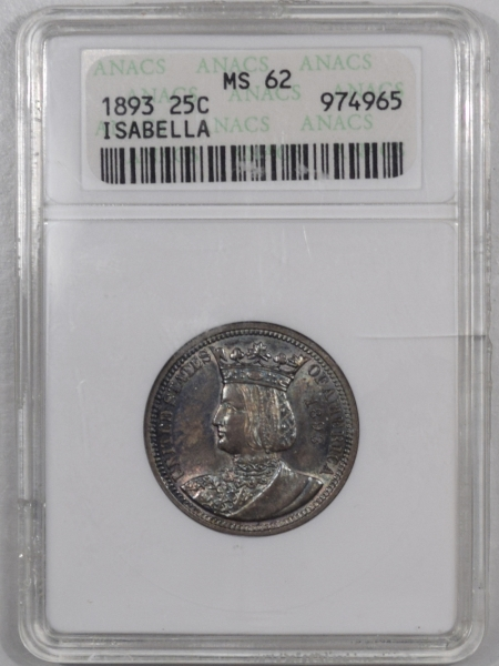 New Certified Coins 1893 25c ISABELLA COMMEMORATIVE – ANACS MS-62 PRETTY & PREMIUM QUALITY!