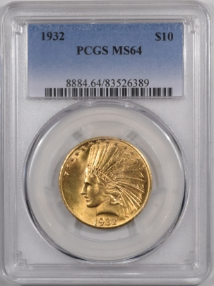 $10 1932 $10 INDIAN HEAD GOLD – PCGS MS-64