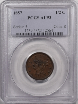 New Certified Coins 1857 BRAIDED HAIR HALF CENT – PCGS AU-53 PREMIUM QUALITY! OLD HOLDER!
