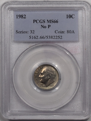New Certified Coins 1982 ROOSEVELT DIME No P – PCGS MS-66 PRISTINE GEM!