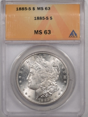 New Certified Coins 1885-S MORGAN DOLLAR – ANACS MS-63 BLAST WHITE!