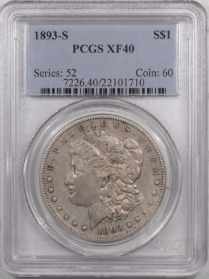 Morgan Dollars 1893-S MORGAN DOLLAR – PCGS XF-40 PLEASING!