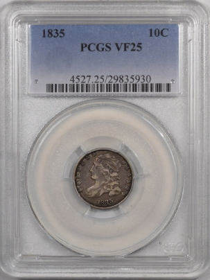 Capped Bust Dimes 1835 CAPPED BUST DIME – PCGS VF-25