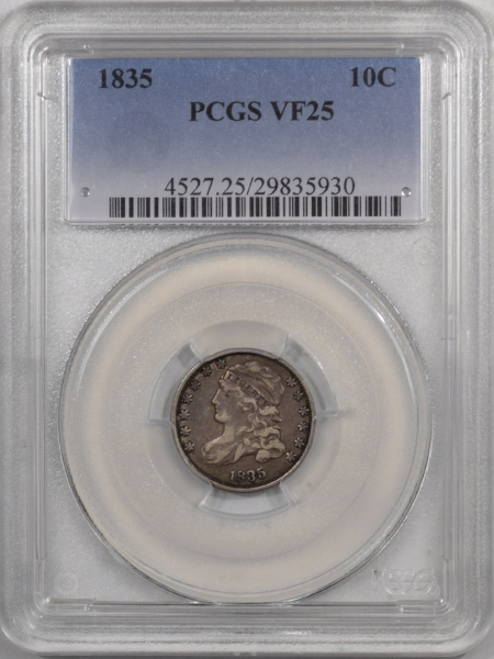 New Certified Coins 1835 CAPPED BUST DIME – PCGS VF-25