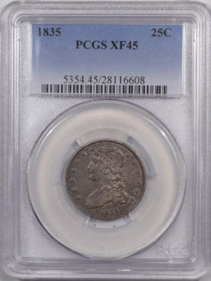 New Certified Coins 1835 CAPPED BUST QUARTER – PCGS XF-45, PQ!