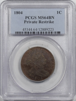 Coin World/Numismatic News Featured Coins 1804 DRAPED BUST LARGE CENT, PRIVATE RESTRIKE, PCGS MS-64 BN, PRETTY COLOR & PQ!