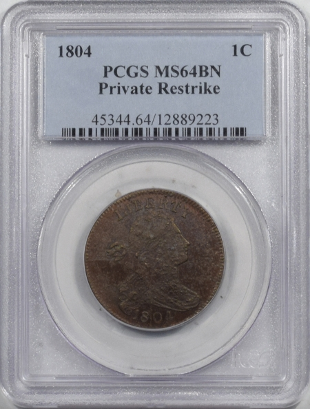 U.S. Certified Coins 1804 DRAPED BUST LARGE CENT, PRIVATE RESTRIKE, PCGS MS-64 BN, PRETTY COLOR & PQ!
