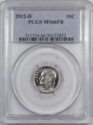 New Certified Coins 2012-D ROOSEVELT DIME – PCGS MS-66 FB