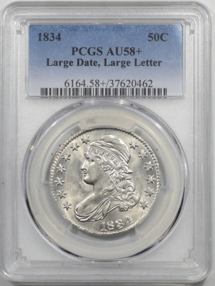 Early Halves 1834 CAPPED BUST HALF DOLLAR, LARGE DATE, LARGE LETTERS, PCGS AU-58+, LOOKS UNC+