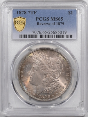 Coin World/Numismatic News Featured Coins 1878 7TF REV OF 79 MORGAN DOLLAR – PCGS MS-65 ORIGINAL, FRESH GEM! PRISTINE!