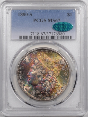 CAC Approved Coins 1880-S MORGAN DOLLAR – PCGS MS-67 GORGEOUS RAINBOW, STUNNING & CAC APPROVED!