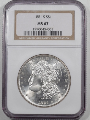 U.S. Certified Coins 1881-S MORGAN DOLLAR – NGC MS-67, BLAST WHITE & SUPERB!!!