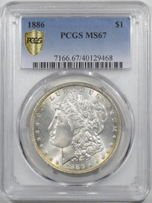 New Certified Coins 1886 MORGAN DOLLAR PCGS MS-67, SUPERB AND MARK FREE GEM, FRESH!