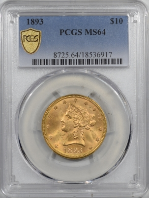$10 1893 $10 LIBERTY HEAD GOLD – PCGS MS-64