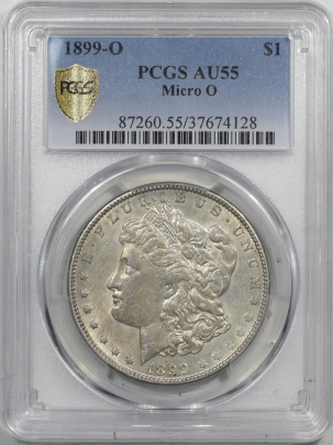 Morgan Dollars 1899-O 'MICRO O' MORGAN DOLLAR – PCGS AU-55 ORIGINAL LIGHTLY CIRC, NICE LUSTER!