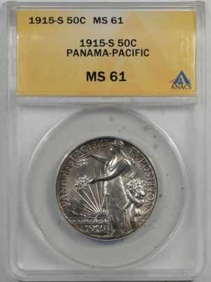 New Certified Coins 1915-S PAN-PAC COMMEMORTIVE HALF DOLLAR – ANACS MS-61 PRETTY LOOKS BETTER!