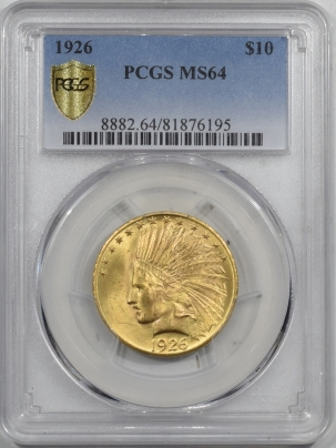 $10 1926 $10 INDIAN HEAD GOLD – PCGS MS-64 LUSTROUS!