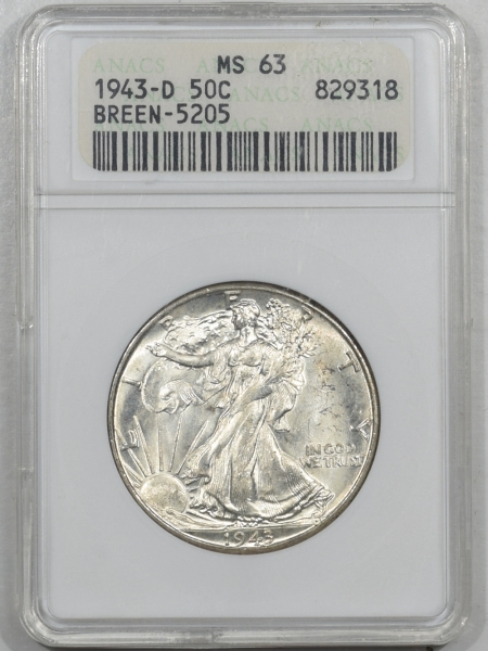 New Certified Coins 1943-D WALKING LIBERTY HALF DOLLAR – ANACS MS-63, DOUBLE DIE OBVERSE! BREEN-5205