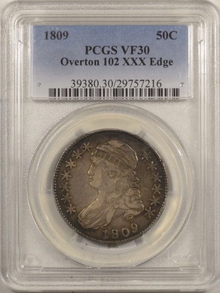 New Certified Coins 1809 CAPPED BUST HALF DOLLAR, O-102, XXX-EDGE – PCGS VF-30, ORIGINAL & PRETTY
