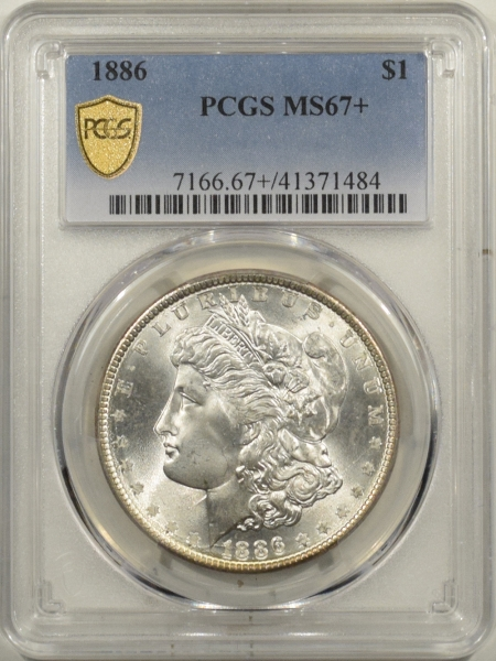 New Certified Coins 1886 MORGAN DOLLAR – PCGS MS-67+ BLAZING WHITE & PREMIUM QUALITY!