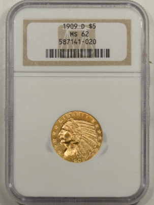 $5 1909-D $5 INDIAN GOLD – NGC MS-62 FLASHY!
