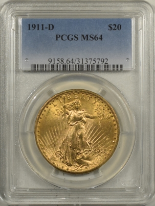 $20 1911-D $20 ST GAUDENS GOLD – PCGS MS-64 FLASHY!