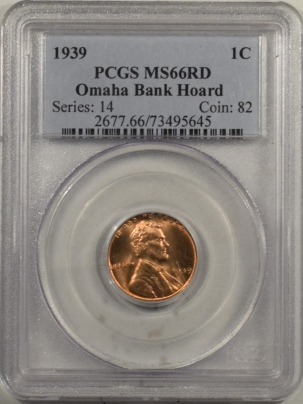 Lincoln Cents (Wheat) 1939 LINCOLN CENT – PCGS MS-66 RD OMAHA BANK HOARD