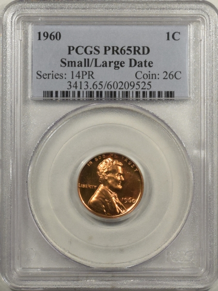 New Certified Coins 1960 PROOF LINCOLN CENT SMALL/LG DATE – PCGS PR-65 RD COOL VARIETY!