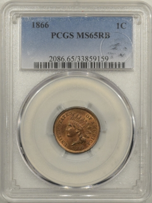 New Certified Coins 1866 INDIAN CENT – PCGS MS-65 RB FRESH FLASHY GEM EAGLE EYE PHOTO SEAL!